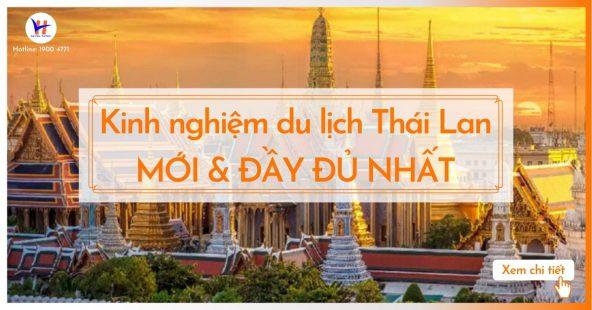 Kinh nghiệm đi du lịch Thái Lan mới nhất