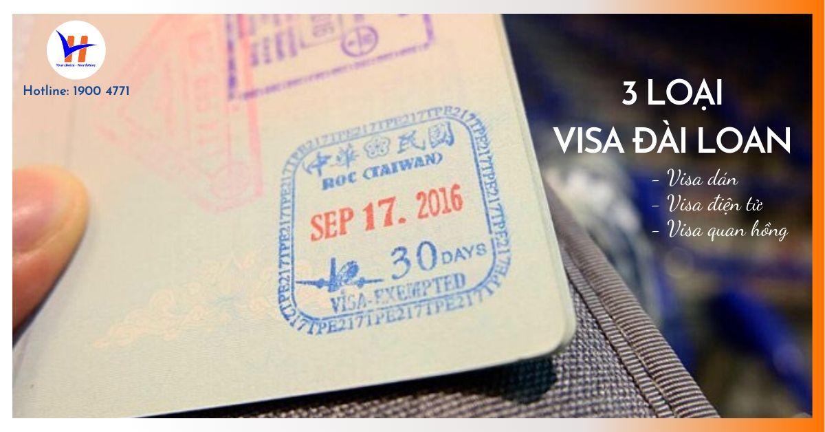 Các loại visa Đài Loan cho phép nhập cảnh mà bạn cần biết