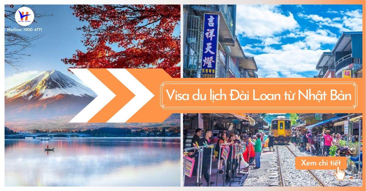 Chia sẻ cách xin giấy phép nhập cảnh du lịch Đài Loan từ Nhật Bản