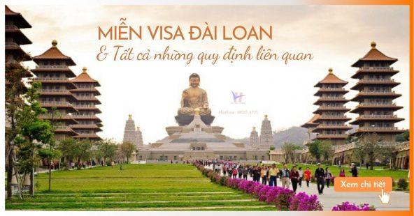Miễn visa Đài Loan & Tất cả những quy định liên quan
