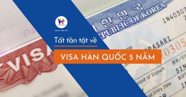 Tất tần tật về Visa Hàn Quốc 5 năm