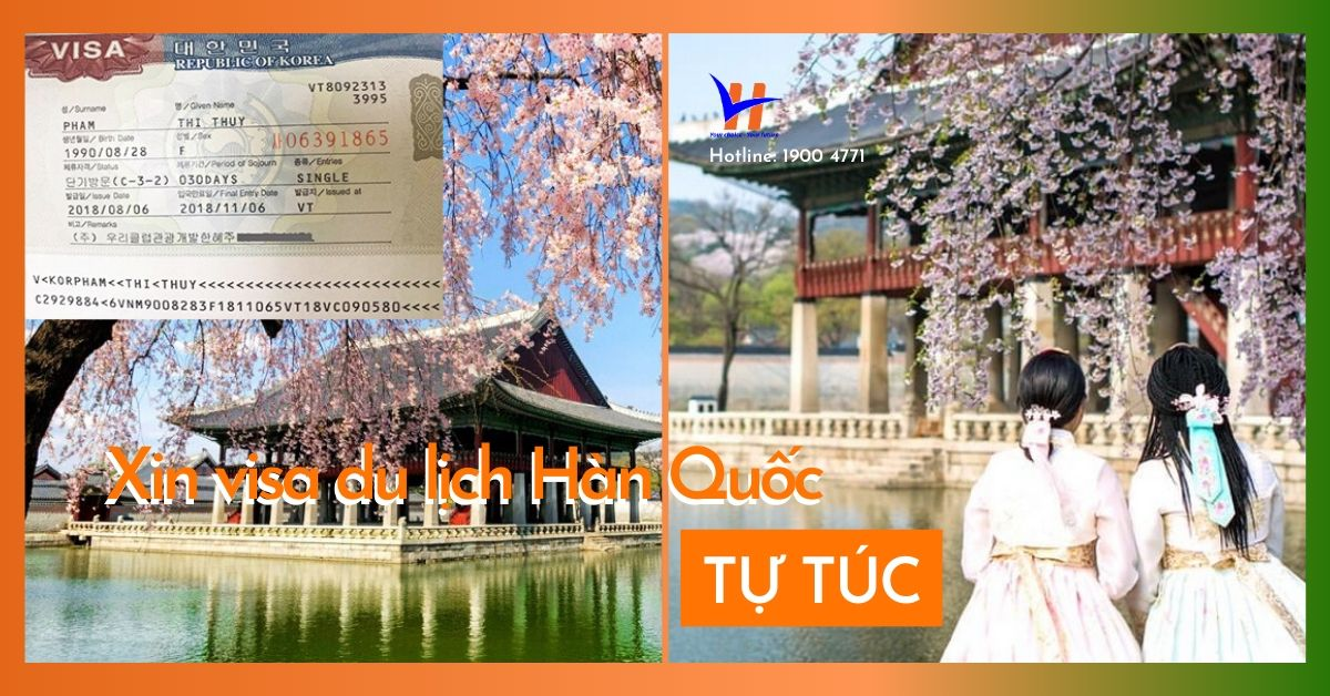 Kinh nghiệm xin visa du lịch Hàn Quốc tự túc